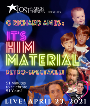 It's Him Material: A G Richard Ames Retro-Spectacle